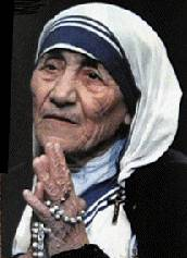 """Do not wait for leaders; do it alone, person to person."" -- Mother Teresa"
